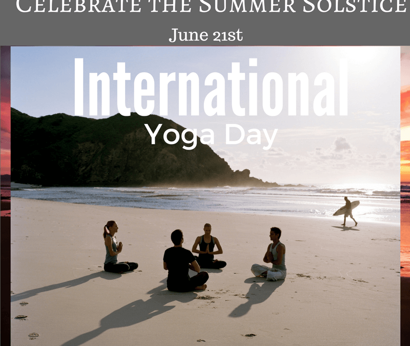 International Yoga Day and the Summer Solstice on June 21st