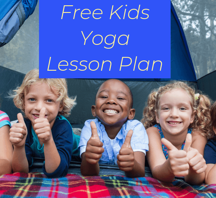 Let's Go Camping: Kids Yoga Lesson Plan