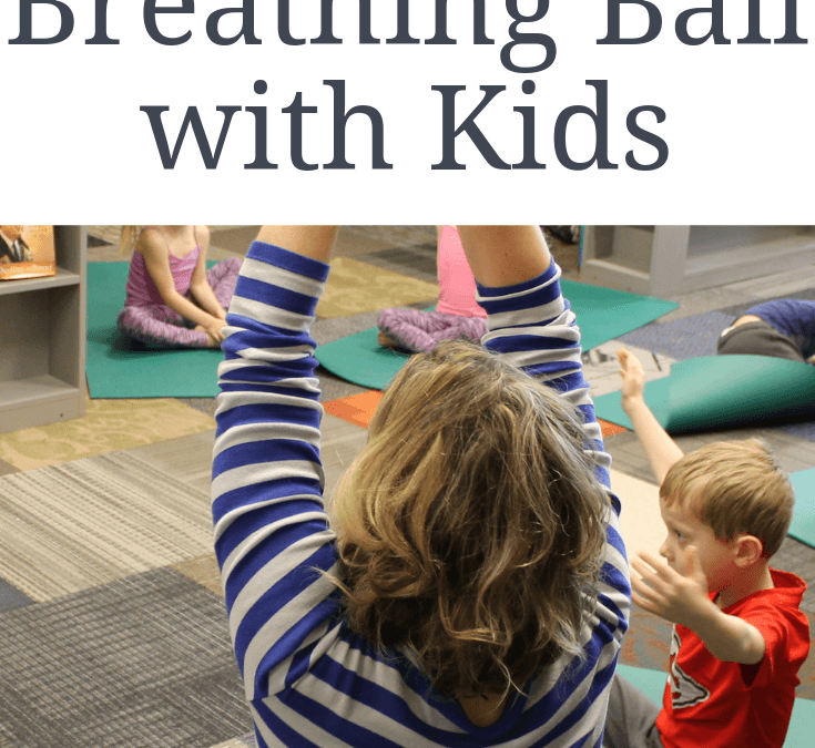 How to Use a Breathing Ball or Hoberman Sphere With Kids
