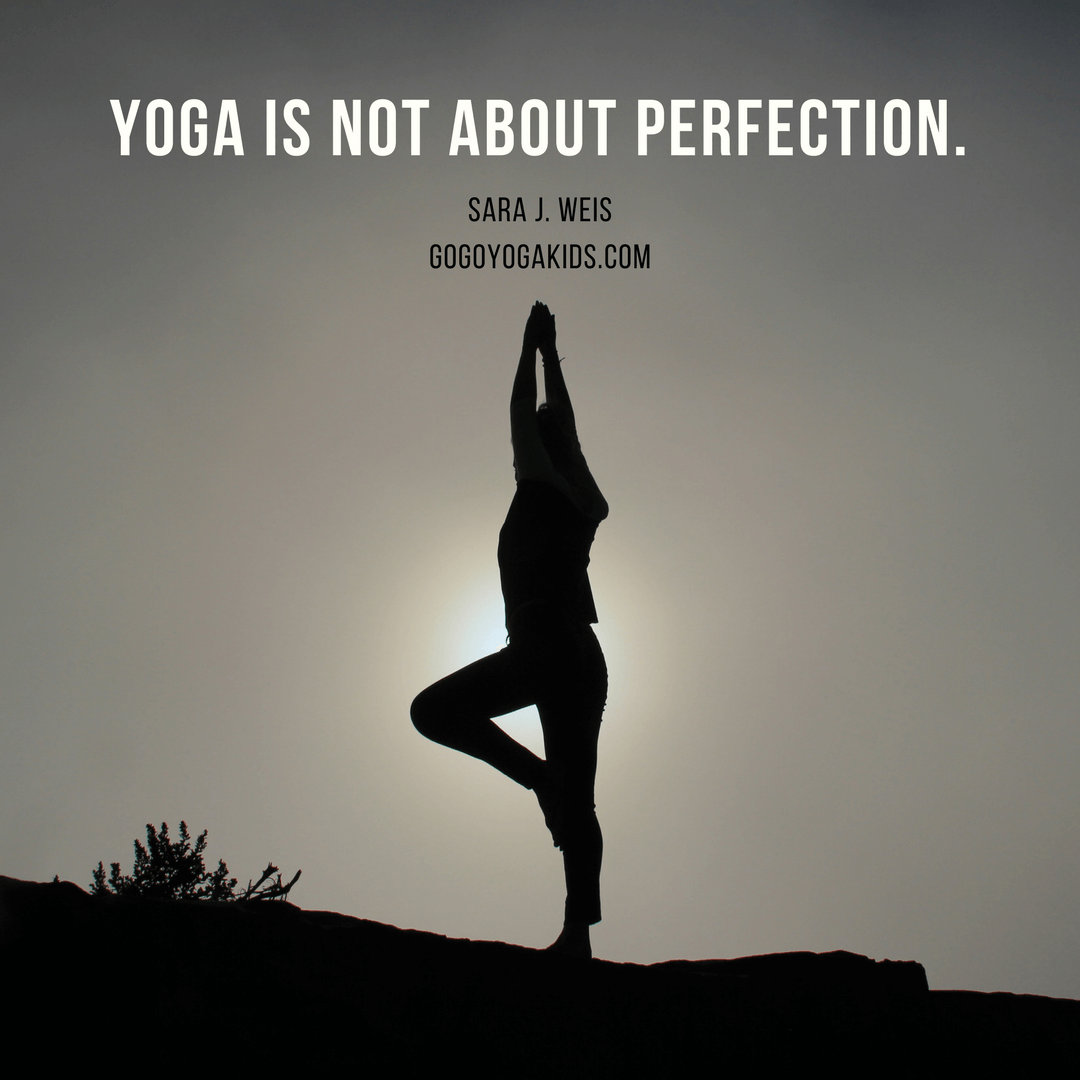 yoga is not about perfection