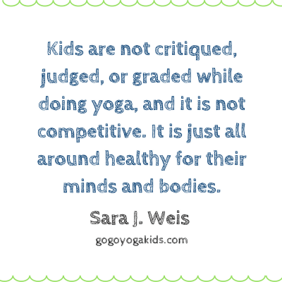 Kids are not judged while practicing yoga