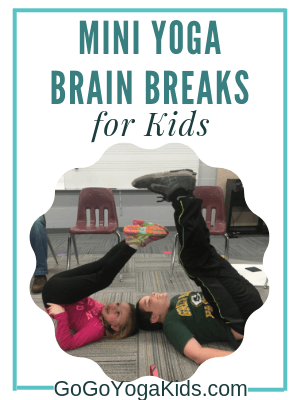 Mini Yoga Brain Breaks for Kids