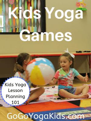 Yoga Games for Children: Kids Yoga Lesson Planning 101