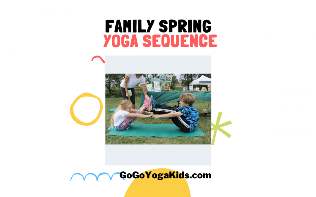 Fun Family Spring Yoga Sequence for All Ages