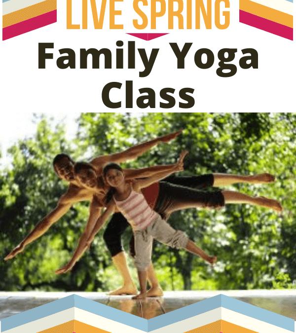 Live Family Fun Spring Yoga Class