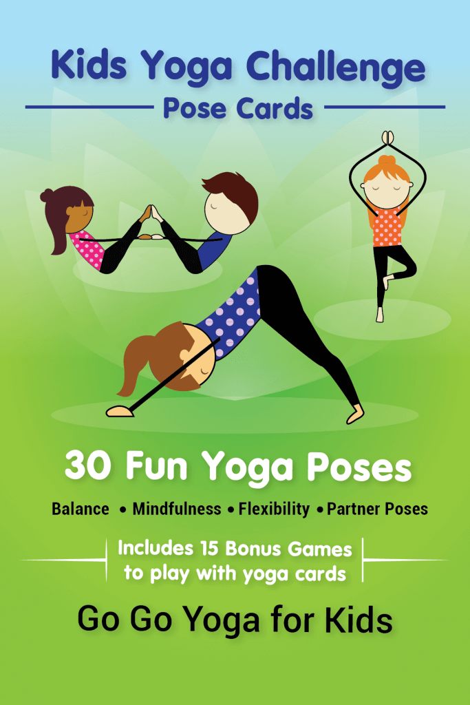 Kids Yoga Challenge Pose Cards 40 yoga poses that include partner poses, mantras for mindfulness and games.
