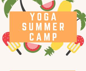 Summer Yoga Camp