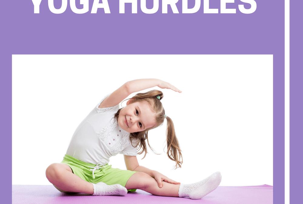 Fun Active Games for Kids: Yoga Hurdles