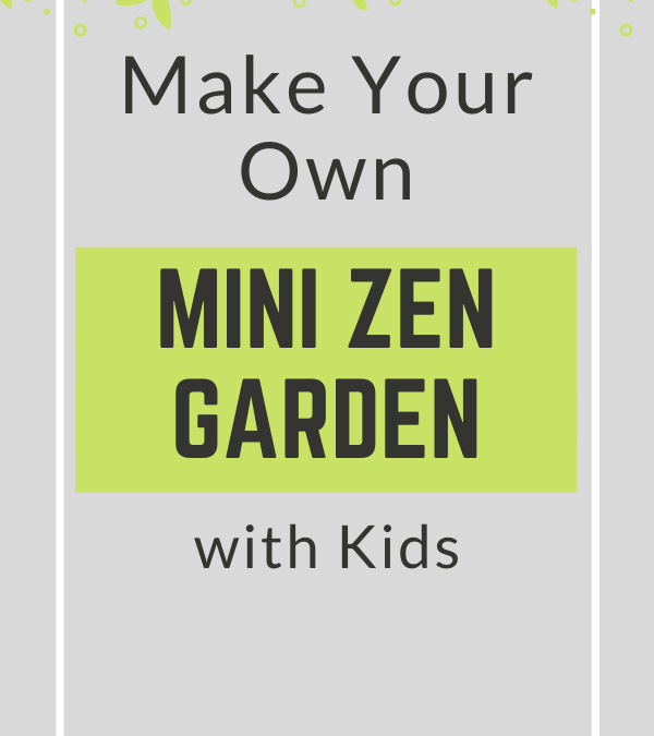 Zen Garden Tutorial for Kids