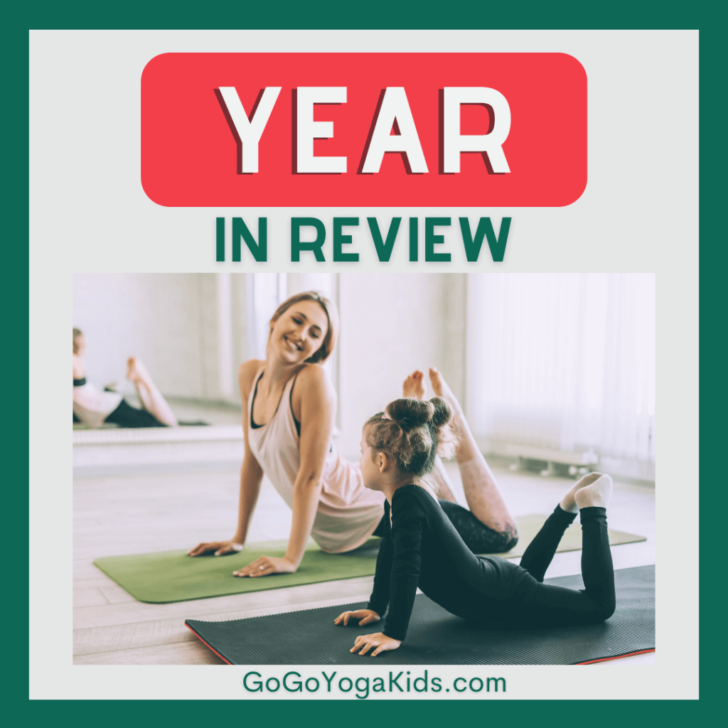 year in review go go yoga for kids