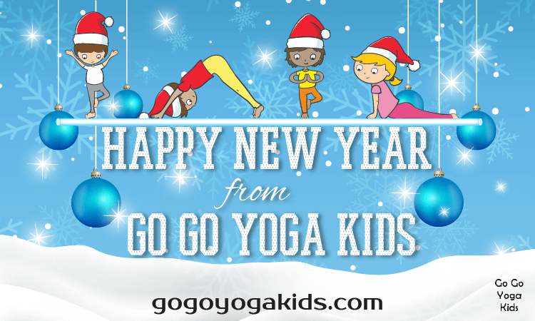 happy new year from Go Go Yoga for Kids