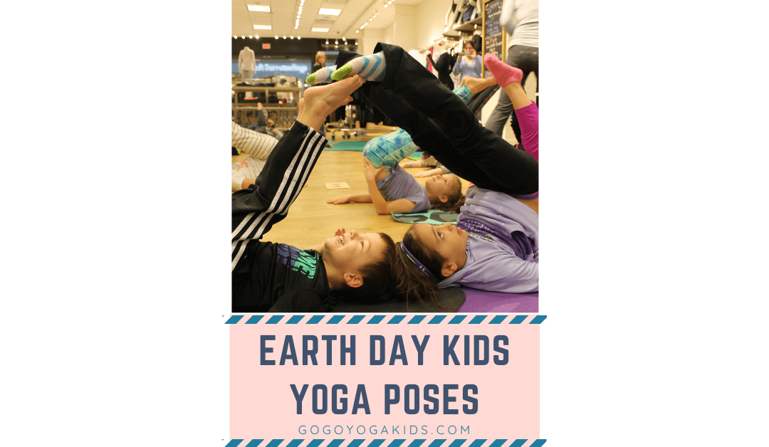 Celebrate Earth Day with These 5 Yoga Poses & Activities for Kids