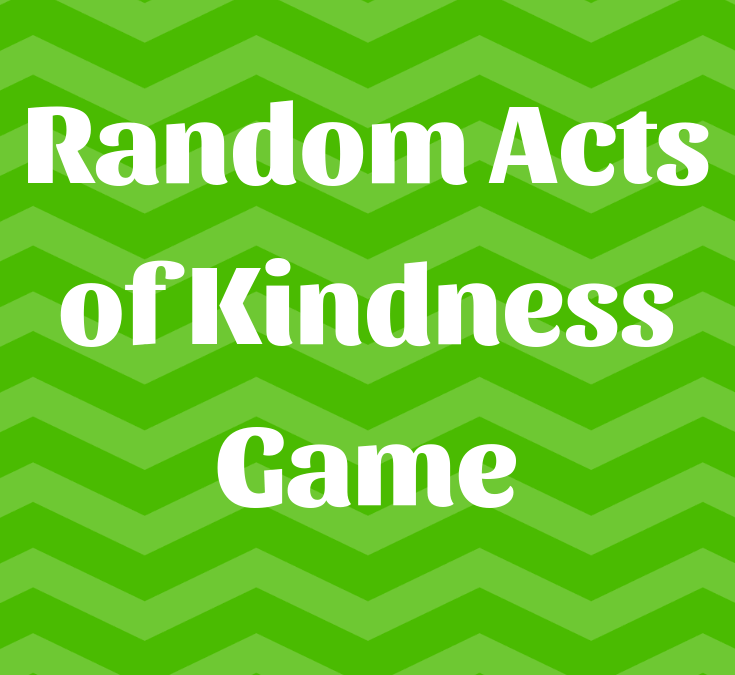Random Acts of Kindness Game for Kids