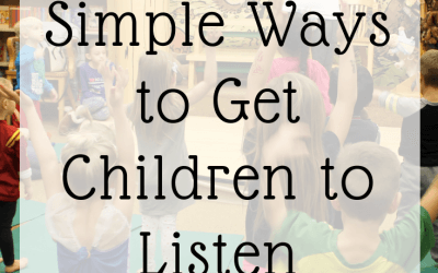 Simple Ways to Get Children to Listen (that you haven't tried)