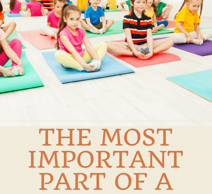 The Most Important Part of a Kids Yoga Class