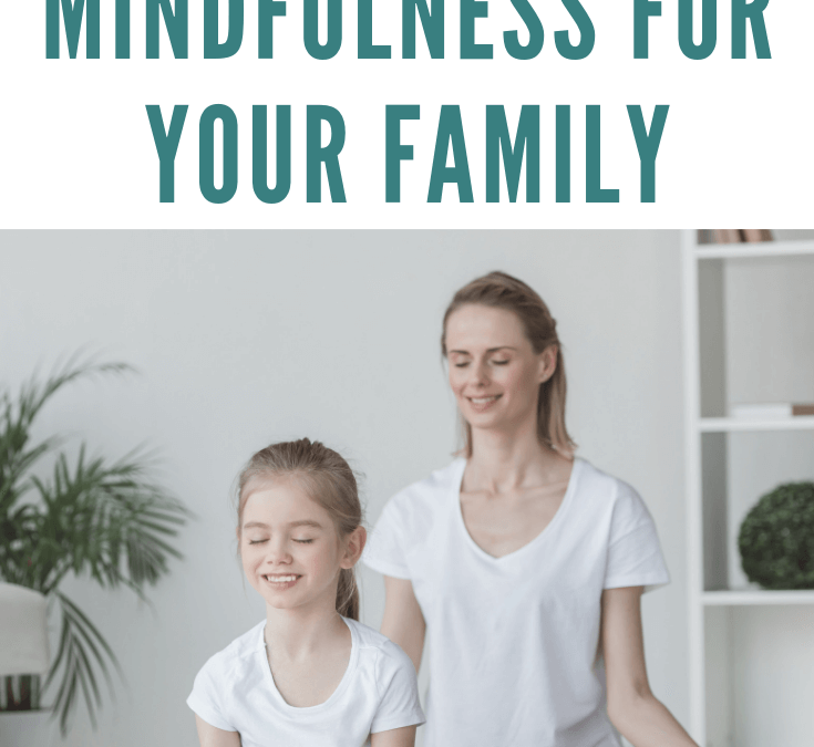 Yoga and Mindfulness Tips for Your Family