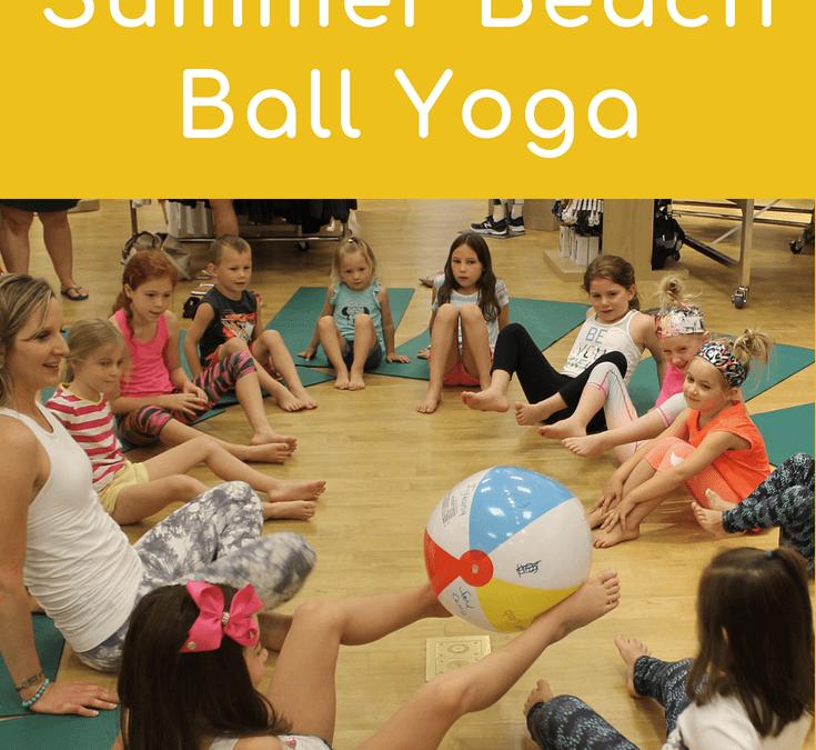 Beach Ball Yoga Game for Kids