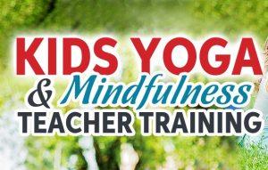 kids yoga and mindfulness teacher training