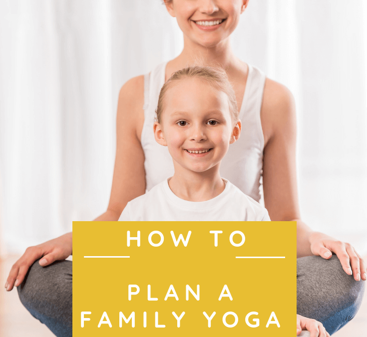 7 Family Yoga Ideas To Help Parents And Children Practice Together